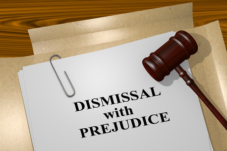 exclude: 3D illustration of DISMISSAL with PREJUDICE title on legal document
