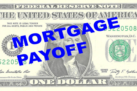 one dollar bill: Render illustration of MORTGAGE PAYOFF title on One Dollar bill as a background