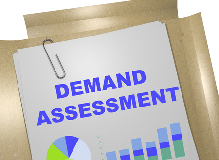 assessment: 3D illustration of DEMAND ASSESSMENT title on business document