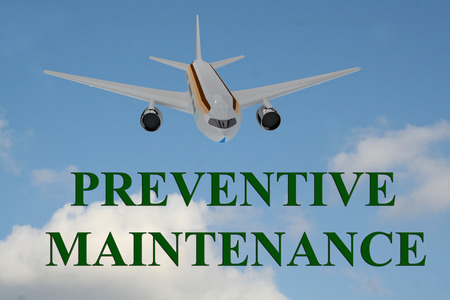 preventive: 3D illustration of PREVENTIVE MAINTENANCE title on cloudy sky as a background, under a landing airplane.