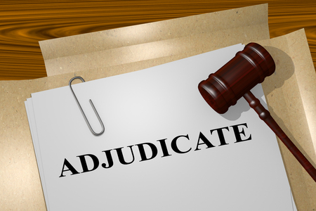 tax attorney: 3D illustration of ADJUDICATE title on legal document Stock Photo