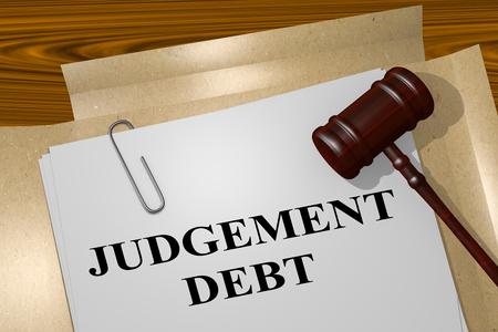 good judgment: 3D illustration of JUDGEMENT DEBT title on legal document