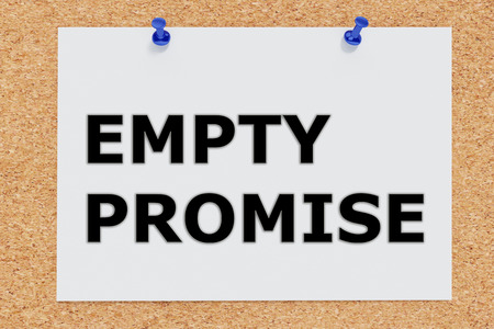 promising: 3D illustration of EMPTY PROMISE on cork board. Situation concept.