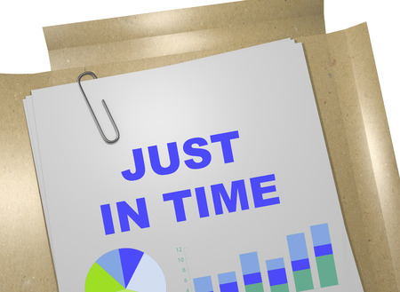 eliminating: 3D illustration of JUST IN TIME title on business document