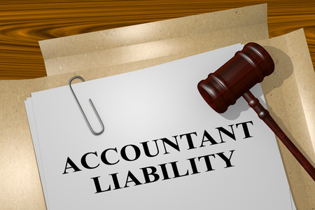liability: 3D illustration of ACCOUNTANT LIABILITY title on legal document