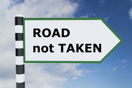 3D illustration of ROAD not TAKEN script on road sign Imagens