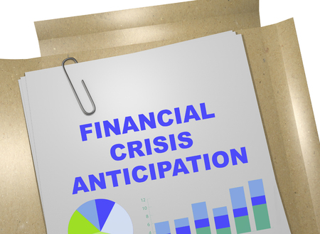 expectation: 3D illustration of FINANCIAL CRISIS ANTICIPATION title on business document