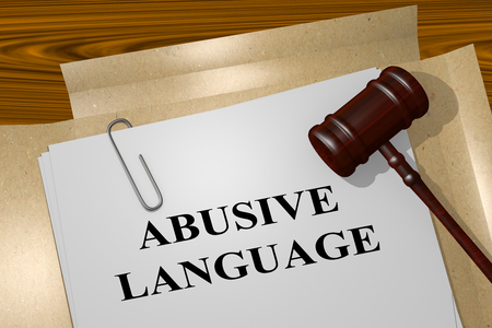 intimidation: 3D illustration of ABUSIVE LANGUAGE title on legal document