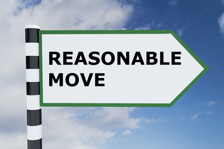 persevere: 3D illustration of REASONABLE MOVE script on road sign