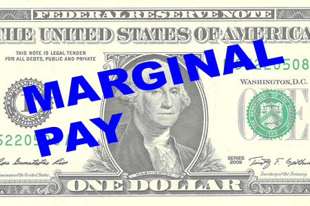 marginal: Render illustration of MARGINAL PAY title on One Dollar bill as a background