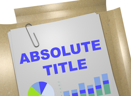 ownership equity: 3D illustration of ABSOLUTE TITLE title on business document Stock Photo
