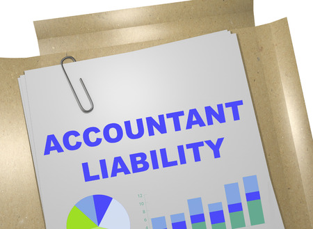 liability: 3D illustration of ACCOUNTANT LIABILITY title on business document