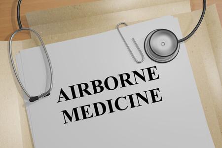 airborne: 3D illustration of AIRBORNE MEDICINE title on medical document Stock Photo