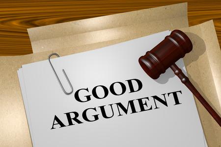 argument: 3D illustration of GOOD ARGUMENT title on legal document Stock Photo