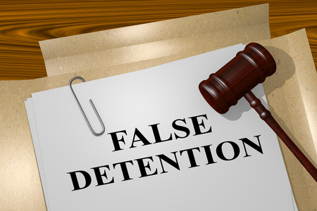 detention: 3D illustration of FALSE DETENTION title on legal document