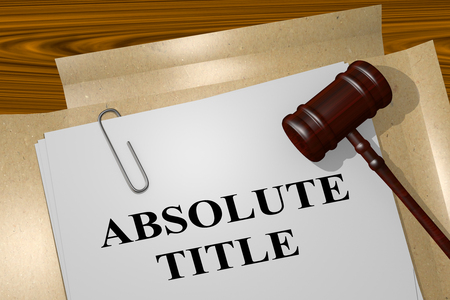 possession: 3D illustration of ABSOLUTE TITLE title on legal document