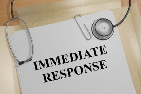 response: 3D illustration of IMMEDIATE RESPONSE title on medical document