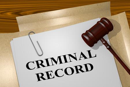 3D illustration of CRIMINAL RECORD title on legal document