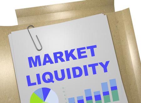 liquidity: 3D illustration of MARKET LIQUIDITY title on business document