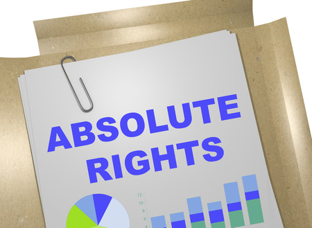 righteous: 3D illustration of ABSOLUTE RIGHTS title on business document