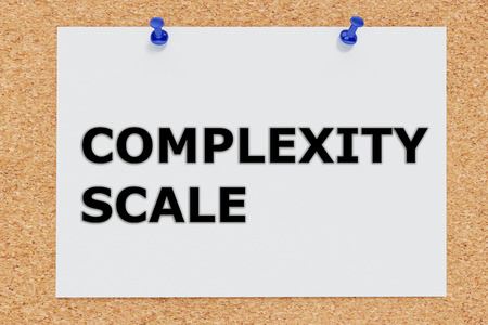 complexity: 3D illustration of COMPLEXITY SCALE on cork board