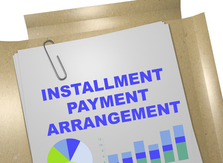respite: 3D illustration of INSTALLMENT PAYMENT ARRANGEMENT title on business document