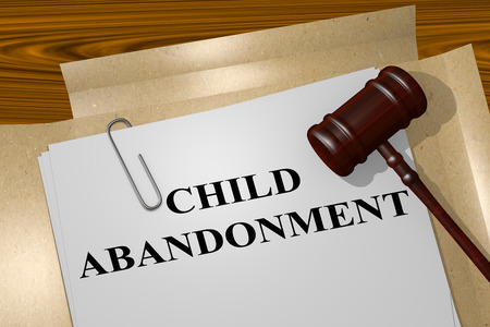 abandonment: 3D illustration of CHILD ABANDONMENT title on legal document