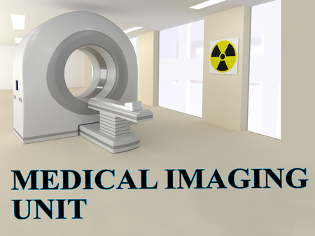 mammogram: 3D illustration of MEDICAL IMAGING UNIT title with CT scanner as a background.