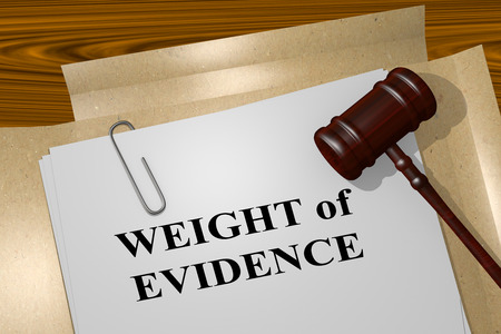 3D illustration of WEIGHT of EVIDENCE title on legal document