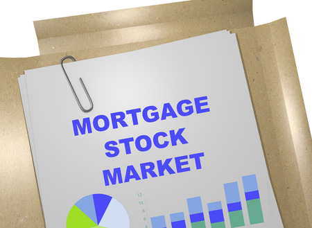 property of china: 3D illustration of MORTGAGE STOCK MARKET title on business document