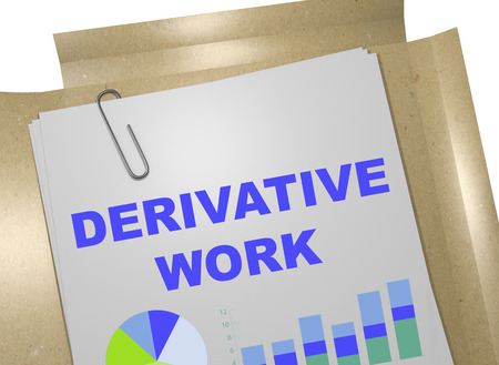 derivative: 3D illustration of DERIVATIVE WORK title on business document