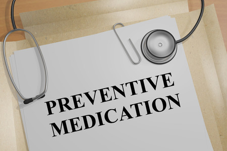preventive: 3D illustration of PREVENTIVE MEDICATION title on a document Stock Photo