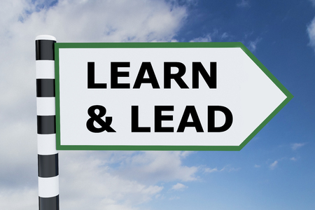 learn and lead: 3D illustration of LEARN & LEAD script on road sign