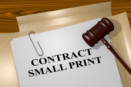 legal contract: 3D illustration of CONTRACT SMALL PRINT title on legal document