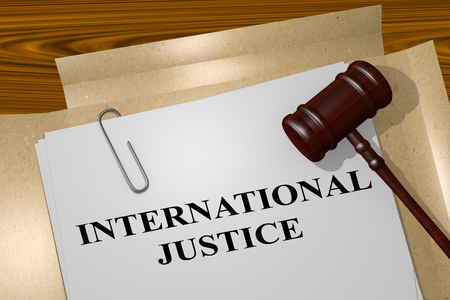 coercion: 3D illustration of INTERNATIONAL JUSTICE title on legal document