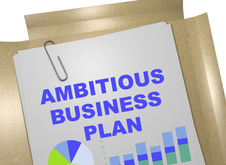 ambitious: 3D illustration of AMBITIOUS BUSINESS PLAN title on business document