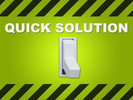 resolving: 3D illustration of QUICK SOLUTION title above an electric switch on green wall