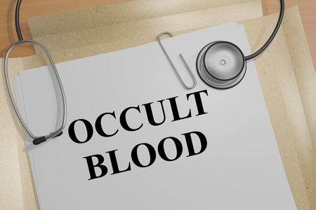 fecal: 3D illustration of OCCULT BLOOD title on a document