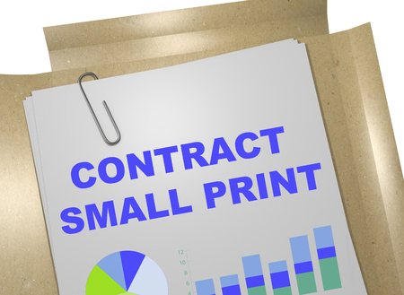 provisions: 3D illustration of CONTRACT SMALL PRINT title on business document Stock Photo