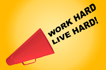 3D illustration of WORK HARD LIVE HARD! title flowing from a loudspeaker Stock Photo