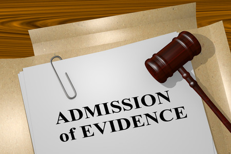 circumstantial: 3D illustration of ADMISSION of EVIDENCE title on legal document