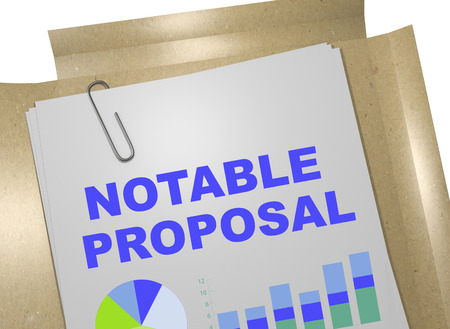 notable: 3D illustration of NOTABLE PROPOSAL title on business document Stock Photo