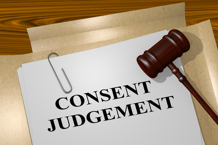 consent: 3D illustration of CONSENT JUDGEMENT title on legal document Stock Photo