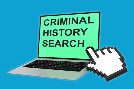malicious software: 3D illustration of CRIMINAL HISTORY SEARCH script with pointing hand icon pointing at the laptop screen