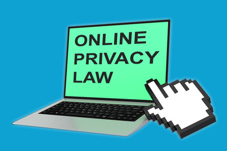 personal data privacy issues: 3D illustration of ONLINE PRIVACY LAW script with pointing hand icon pointing at the laptop screen