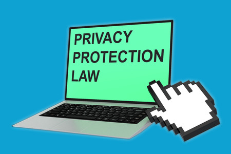 personal data privacy issues: 3D illustration of PRIVACY PROTECTION LAW script with pointing hand icon pointing at the laptop screen