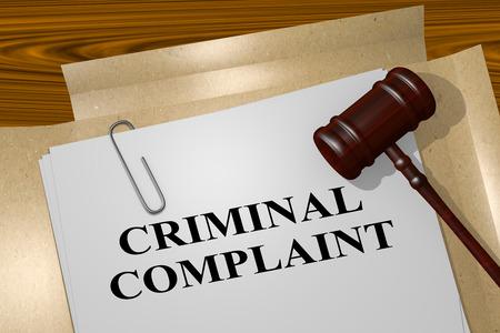 3D illustration of CRIMINAL COMPLAINT title on legal document