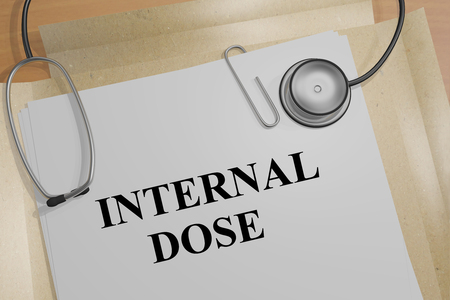 dose: 3D illustration of INTERNAL DOSE title on a document