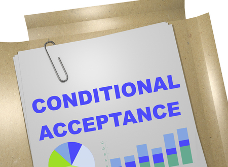 use regulation: 3D illustration of CONDITIONAL ACCEPTANCE title on business document Stock Photo