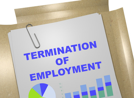dismissal: 3D illustration of TERMINATION OF EMPLOYMENT title on business document